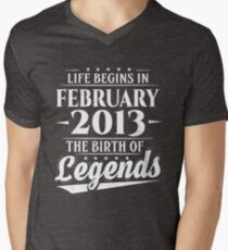 Life Begins In February 2013 The Birth Of Legends 5 Year Old Men's V-Neck T-Shirt
