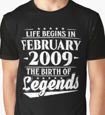 Life Begins In February 2009 The Birth Of Legends 9 Year Old Graphic T-Shirt