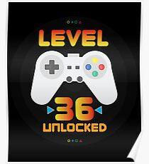 36th Birthday Gift - Level 36 Unlocked Funny Gamer Present Poster