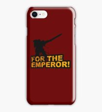 FOR THE EMPEROR! iPhone Case/Skin
