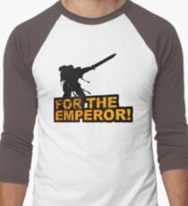 FOR THE EMPEROR! Men's Baseball ¾ T-Shirt