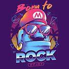 Born to Rock by Ilustrata Design