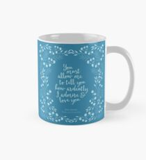 Jane Austen Pride and Prejudice Floral Love Quote Mug