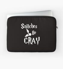 Snitches be cray - Golden Snitch Potter Laptop Sleeve