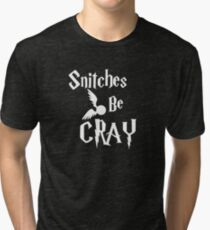 Snitches be cray - Golden Snitch Potter Tri-blend T-Shirt