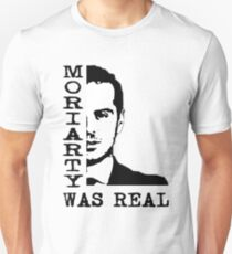 Moriarty Was Real Quote Unisex T-Shirt