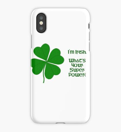 I'm Irish iPhone Case