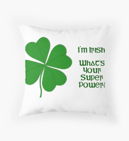I'm Irish Throw Pillow