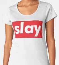 Slay Words Millennials Use Women's Premium T-Shirt