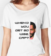 When did you get so wise cap? Women's Relaxed Fit T-Shirt