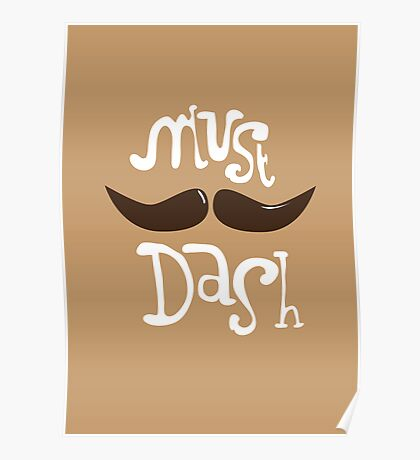 Must Dash Poster