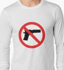 No Guns Long Sleeve T-Shirt