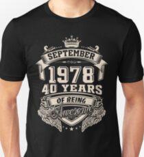 Camiseta unisex Nacido en septiembre de 1978 - 40 años de ser increíble