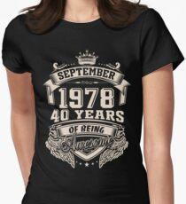 Camiseta entallada para mujer Nacido en septiembre de 1978 - 40 años de ser increíble