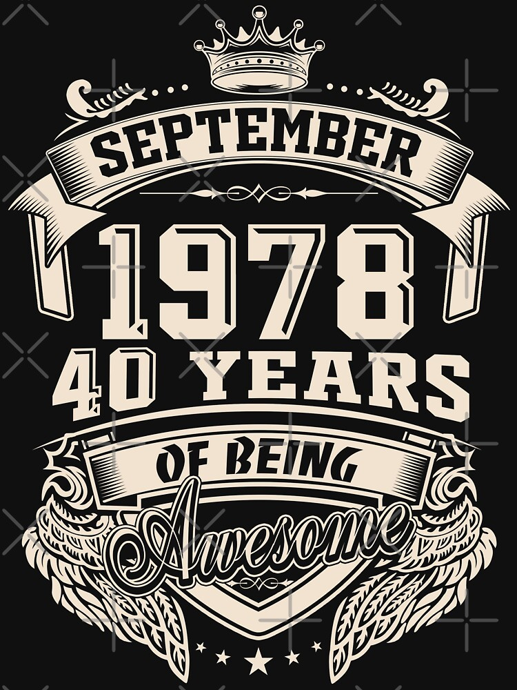 Born in September 1978 - 40 years of being awesome by dragts