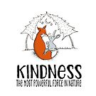 KINDNESS The most powerful force in nature - cute fox and bunny by jitterfly