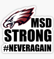 NEVER AGAIN #NEVERAGAIN MSD Strong Douglas strong Parkland Strong Tshirt Marjory Stoneman Douglas, Florida Strong Tshirt #parklandstrong #floridastrong Support and Protest #douglasstrong #msdstrong Sticker