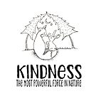 KINDNESS The most powerful force in nature – cute fox and bunny illustration by jitterfly