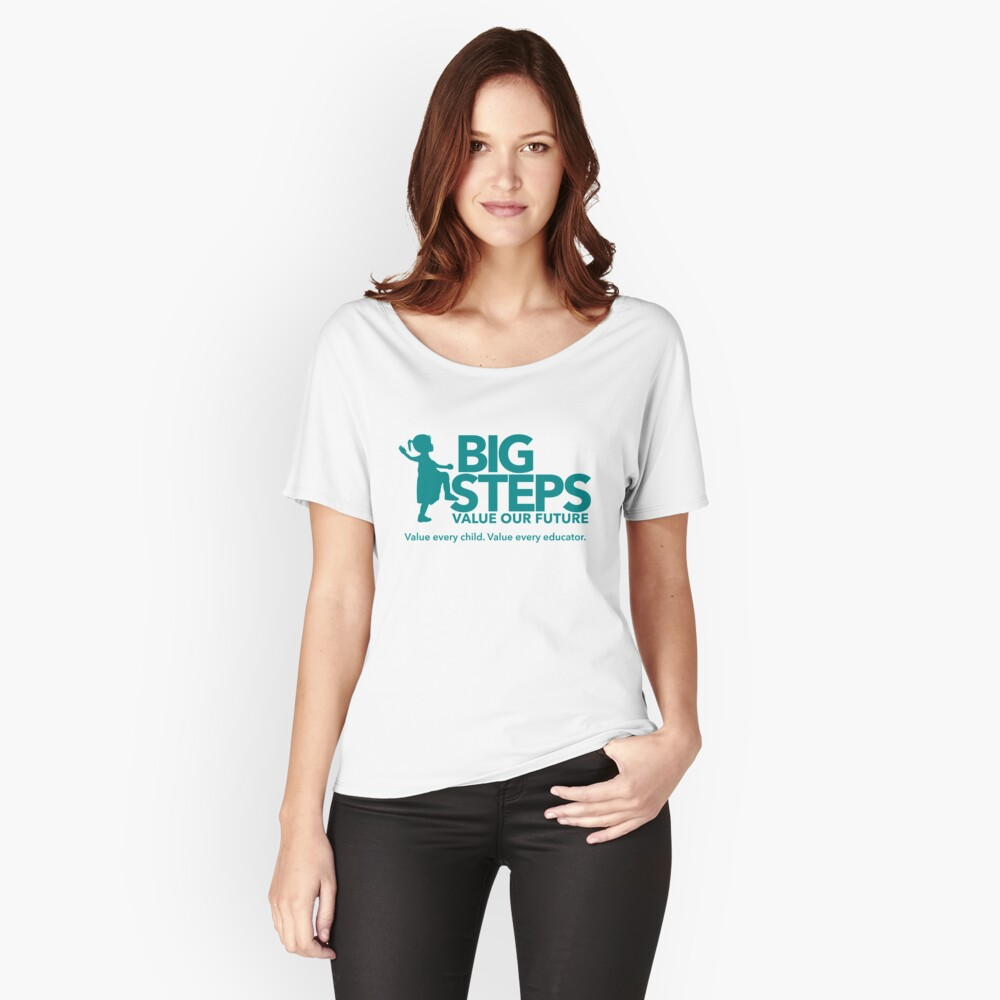 Big Steps Merchandise Women's Relaxed Fit T-Shirt Front
