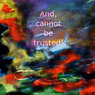 And cannot be trusted! by Initially NO