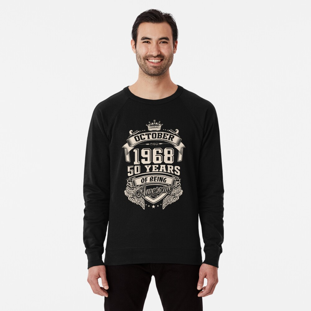 daf69412 Born in October 1968 - 50 years of being awesome Lightweight Sweatshirt  Front