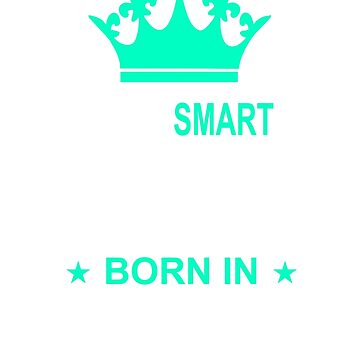 SMART WIFE-MARCH BORN by MOTIVATIC