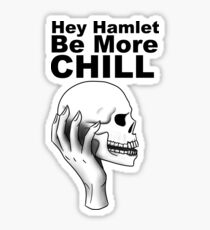 Hey Hamlet! Be More Chill. Sticker