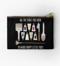 All The Tools You Need To Make Happy Little Trees - White Text Studio Pouch