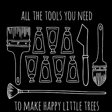 All The Tools You Need To Make Happy Little Trees - White by FontaineN