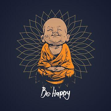 «Soyez heureux petite chemise de Bouddha - bouddha mignon bonnes vibes et positivité drôle t-shirt» par ChillingNation