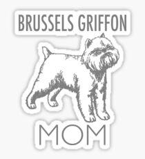 Brussels Griffon Mom Dog  Sticker