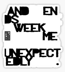 Funny Sarcasm Week End Not Rich Poor Just Pre-rich Sticker