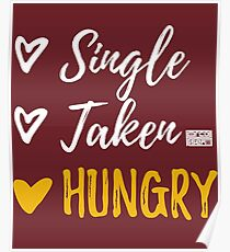 Single Taken Hungry Poster Redbubble