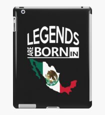 Mexico Mexican Love Cool Birthday Surprise - Legends are born - Awesome Country Heritage Gift  iPad Case/Skin