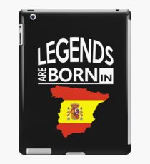 Spain Spanish Love Cool Birthday Surprise - Legends are born - Awesome Country Heritage Gift  iPad Case/Skin