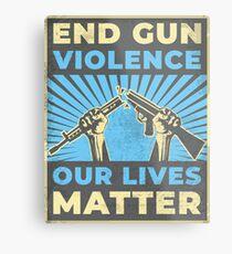 End Gun Violence Metal Print