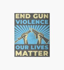 End Gun Violence Art Board