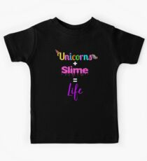 Unicorns and Slime is Life | Unicorn T Shirt | Slime T Shirt Kids Tee