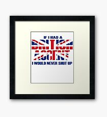 British Accent humor Framed Print