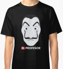 El Profesor La Casa De Papel Classic T-Shirt