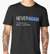 Never Again, March for Our Lives Men's Premium T-Shirt