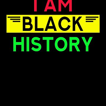 I am black history african american pride by overclock360
