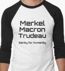 Merkel Macron Trudeau, sanity for humanity Men's Baseball ¾ T-Shirt
