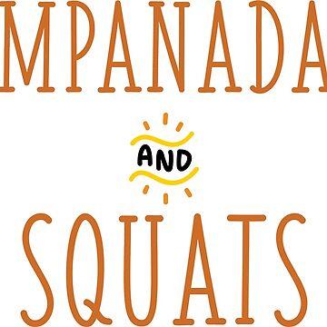 Empanadas and squats by imgabsveras