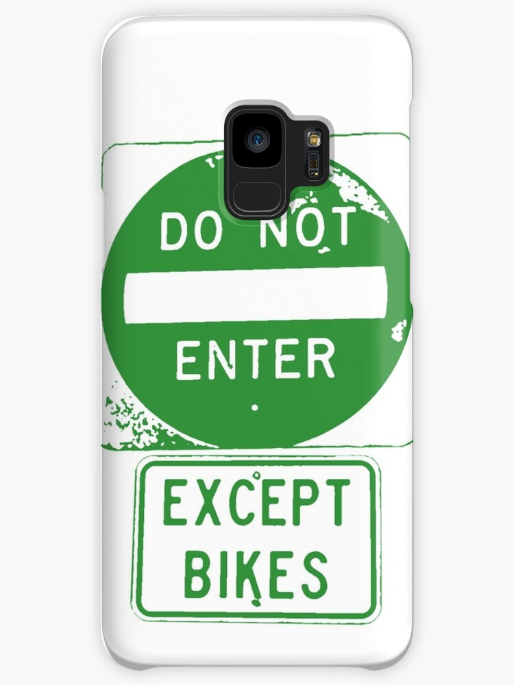 Do Not Enter Except Bikes by esskay