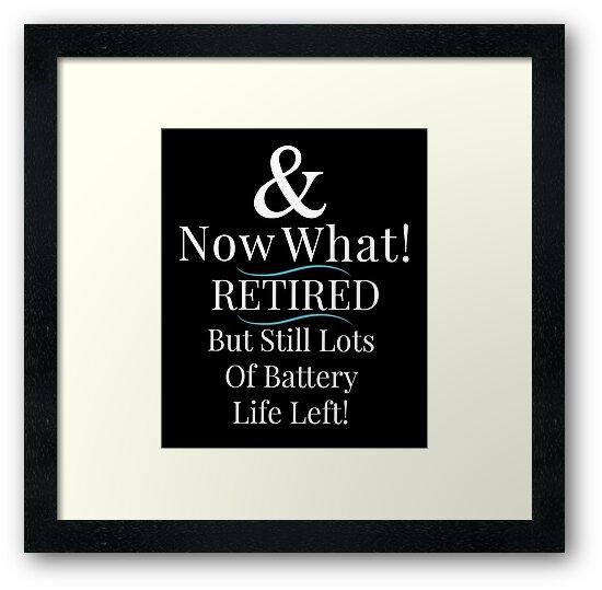 """Retirement Quote Artwork Great For Motivational Retiring"