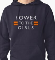 Power To The Girls Pullover Hoodie