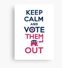 Keep calm vote them out Canvas Print