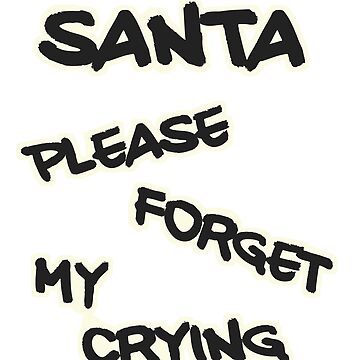 KPOP K-SINGS SANTA FORGET MY CRYING by BionicWiggly