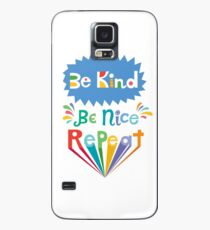 be kind be nice repeat Case/Skin for Samsung Galaxy